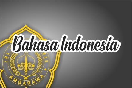 Bahasa Indonesia Kelas XII