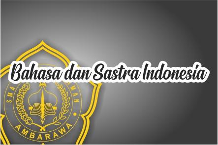 Bahasa dan Sastra Indonesia Kelas XII