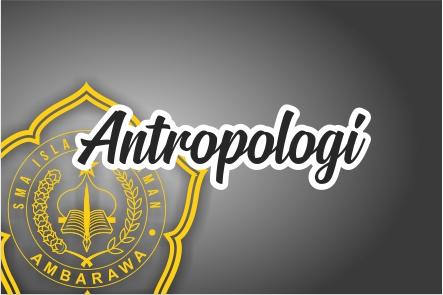 Antropologi Kelas XII